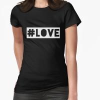 #LOVE hashtag tshirt